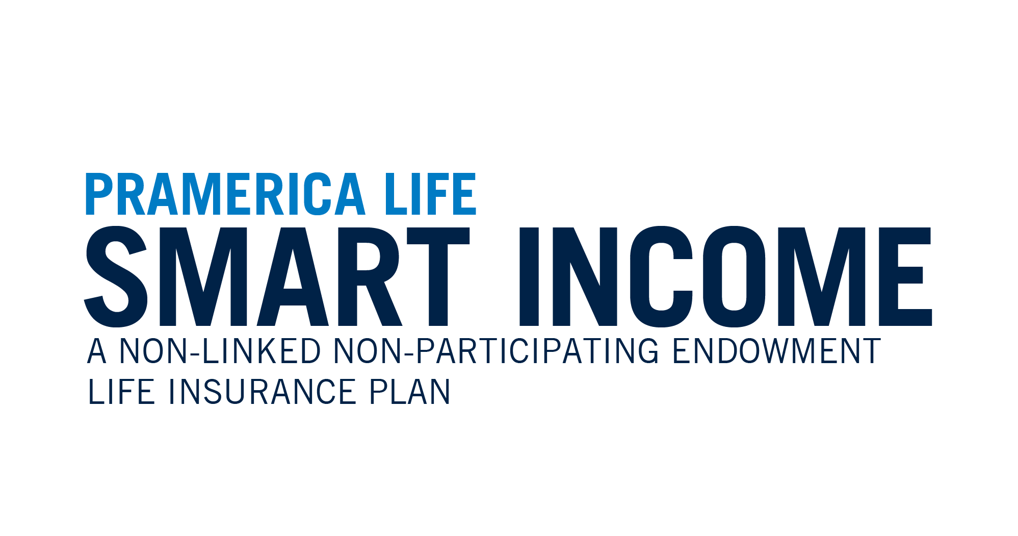 Pramerica Life Smart Income